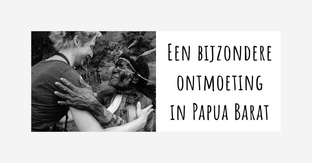 Blog_Een bijzondere ontmoeting in Papua Barat